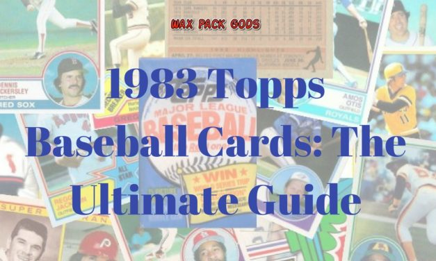 1983 Topps Baseball Cards — The Ultimate Guide