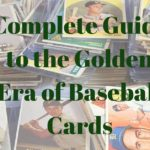 Bubble Gum Dreams: Complete Guide to the Golden Era of Baseball Cards (1948-1994)