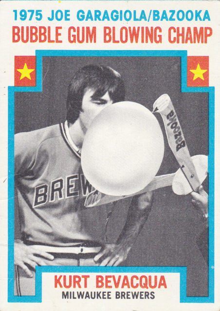 1976 Topps Kurt Bevacqua Bubble Gum Blowing Champ