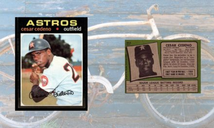 How to Survive the 1971 Topps Cesar Cedeno Rookie Card