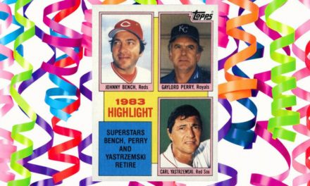 7 Things I Learned from the 1984 Topps Celebration of the Bench, Yaz, and Perry Retirements