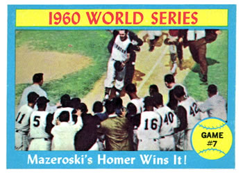 1961 topps Mazeroski's Homer Wins It!