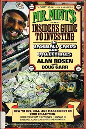 Mr. Mint's Insider's Guide to Investing in Baseball Cards and Collectibles