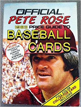 Official Pete Rose 1983 Price Guide to Baseball Cards