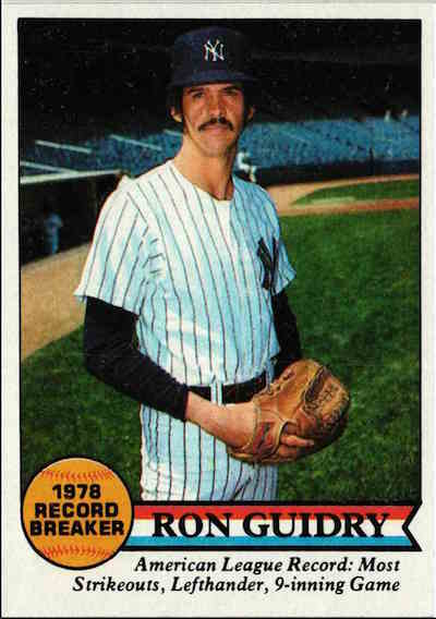 1979 Topps Ron Guidry Record Breaker