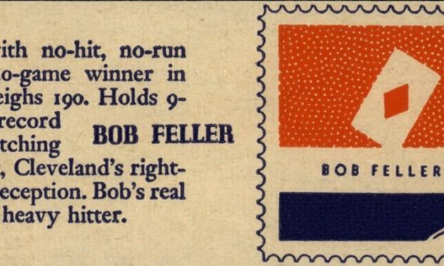 Bob Feller Baseball Card Commemorates Greatest Opening Day Performance