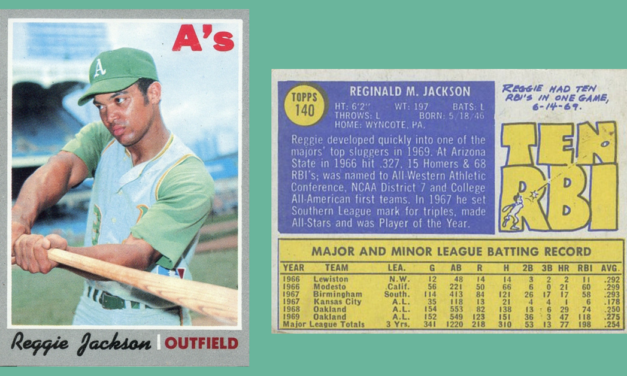 The 1970 Topps Reggie Jackson — One Hot Dog, Hold the Mustard