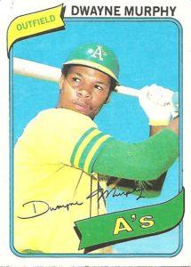 1980 Topps Dwayne Murphy