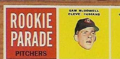 1962 Topps Sudden Sam McDowell Is Not Alone in His Rookie-ness