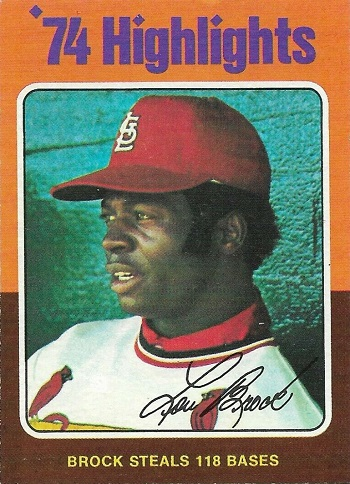 1975 Topps Lou Brock 1974 Highlights