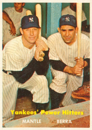 1957 Topps Yankee Power Hitters (Mantle,Berra)