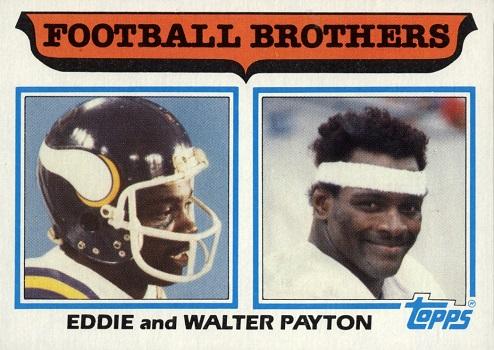 1982 Topps Walter _ Eddie  Payton