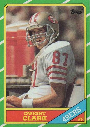 1986 Topps Dwight Clark