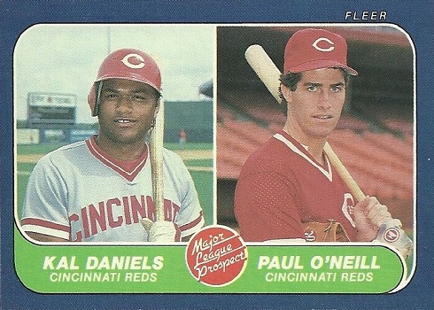 1986 fleer paul oneill kal daniels rookie card