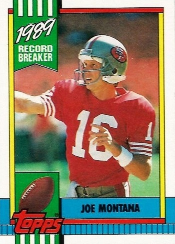 1990 Topps Joe Montana Record Breaker