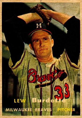 1957 Topps Lew Burdette