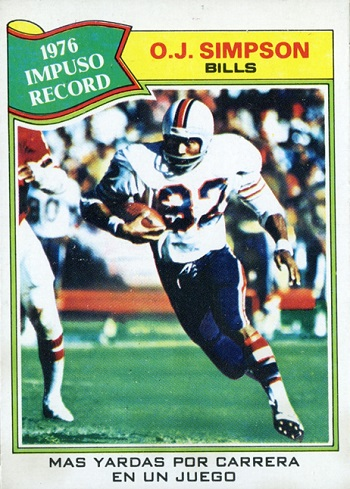 1977 Topps Mexican O.J. Simpson Record Breaker