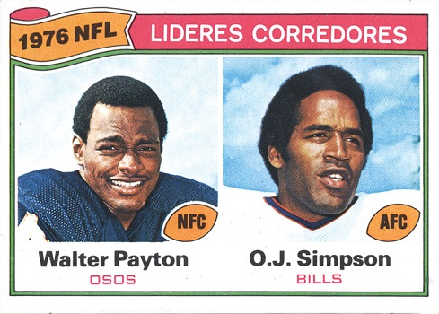1977 Topps Mexican O.J. Simpson Walter Payton Rushing Leaders