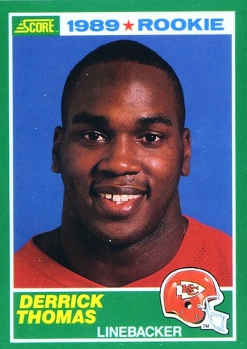 1989 Score Derrick Thomas Rookie Card