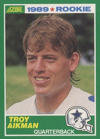 1989 Score Troy Aikman Rookie Card
