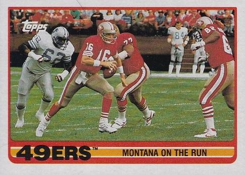 1989 Topps 49ers Team Card - Joe Montana