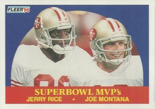 1990 Fleer Super Bowl MVPs - Rice and Montana