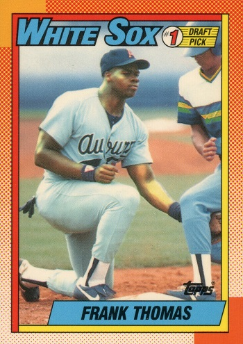 1990 Topps Tiffany Frank Thomas Number One Draft Pick