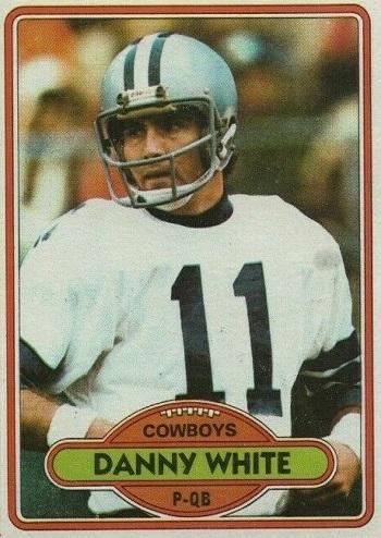 1980 Topps Danny White