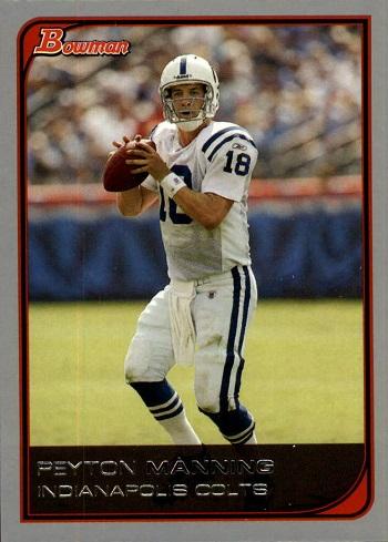 2006 Bowman Peyton Manning