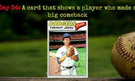 1977 Topps Tommy John – 2020 Spring Training Challenge Day 34