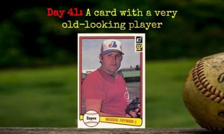 1982 Donruss Woodie Fryman – 2020 Spring Training Challenge Day 41
