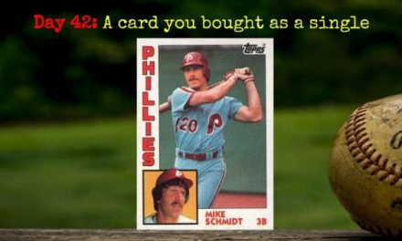 1984 Topps Mike Schmidt – 2020 Spring Training Challenge Day 42