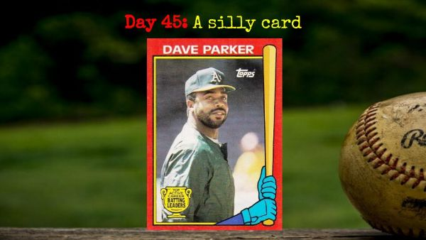 1989 Topps Batting Leaders Dave Parker – 2020 Spring Training Challenge Day 45