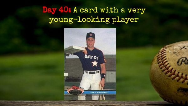 1991 Topps Stadium Club Jeff Bagwell – 2020 Spring Training Challenge Day 40