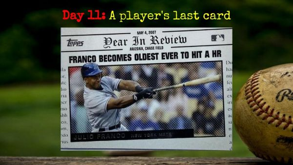 2008 Topps Year in Review Julio Franco – 2020 Spring Training Challenge Day 11