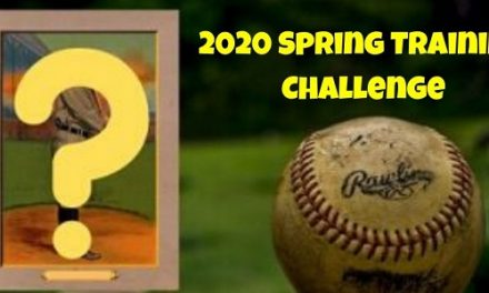The 2020 Spring Training Baseball Card Challenge