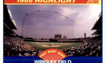 1989 Score Wrigley Field a Nod to the Baseball Gods