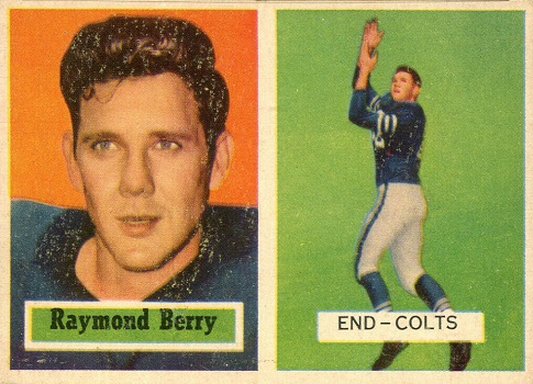 1957 Topps Raymond Berry Rookie Card
