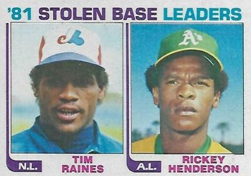1982 Topps Stolen Base Leaders ('81) -- Tim Raines and Rickey Henderson (#164)