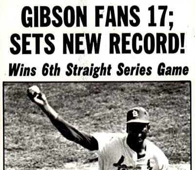 The Untouchable Bob Gibson and Some Baseball Endings