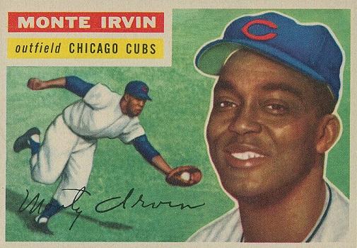 1956 Topps Monte Irvin Did Half the Job