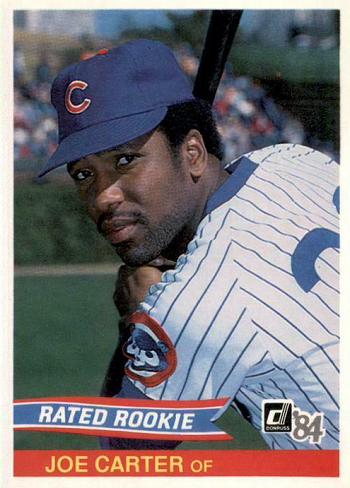 1984 Donruss Rated Rookie Joe Carter Deceived and Redeemed