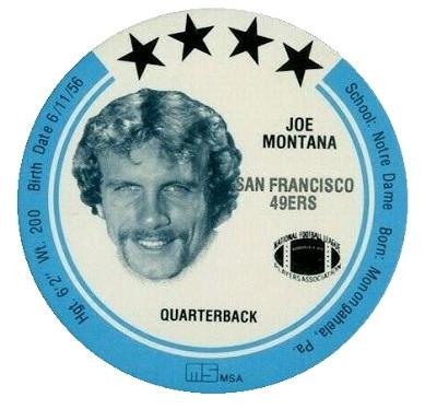 1981 MSA Holsum Discs Joe Montana
